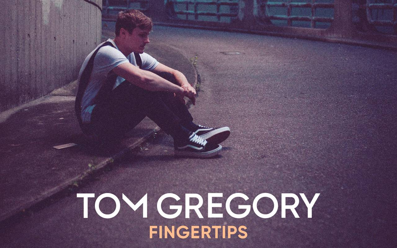 Tom Gregory - Fingertips